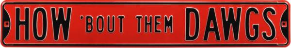 Authentic Street Signs Georgia Bulldogs 'How 'Bout Them Dawgs' Street Sign product image