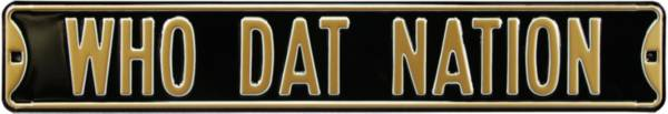 Authentic Street Signs New Orleans Saints 'Who Dat Nation' Street Sign product image