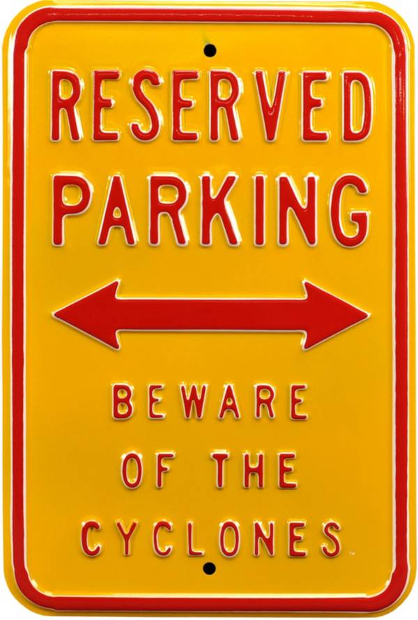 Authentic Street Signs Iowa State Cyclones Reserved Parking Sign product image
