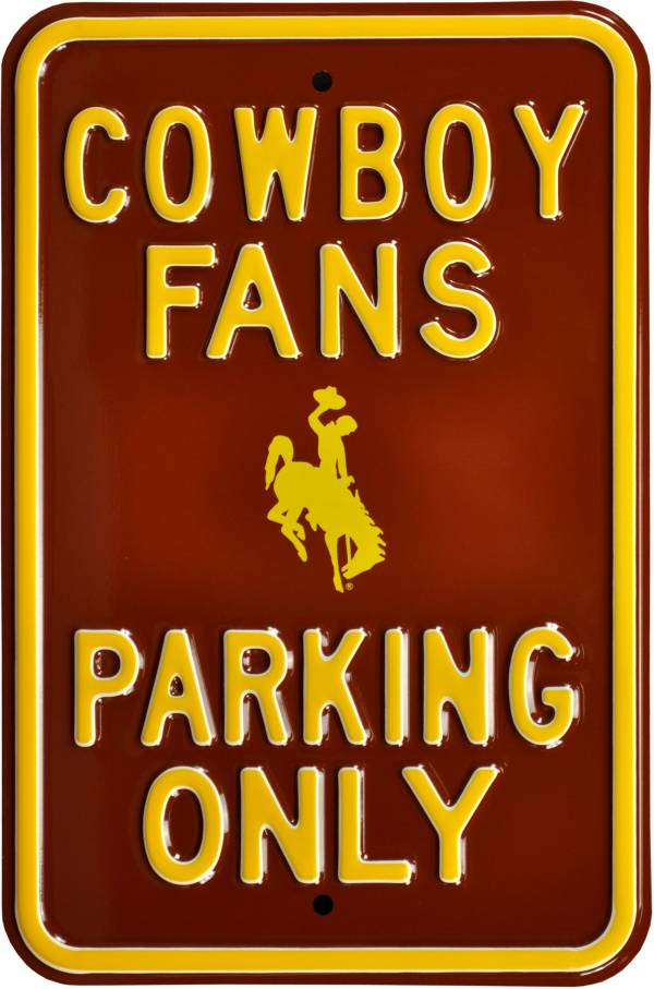 Authentic Street Signs Wyoming Cowboys Fans Parking Sign product image