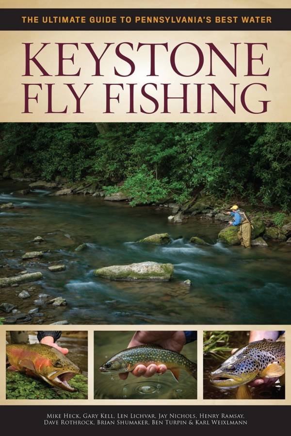 Keystone Fly Fishing: The Ultimate Guide to Pennsylvania's Best Water product image