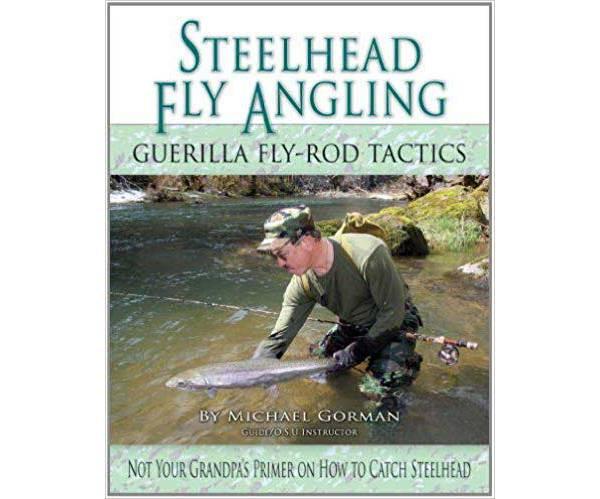 Steelhead Fly Angling:  Guerilla Fly-Rod Tactics Book product image