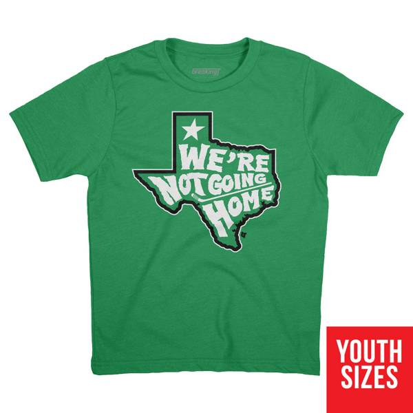 """BreakingT Youth """"We're Not Going Home"""" Green T-Shirt product image"""