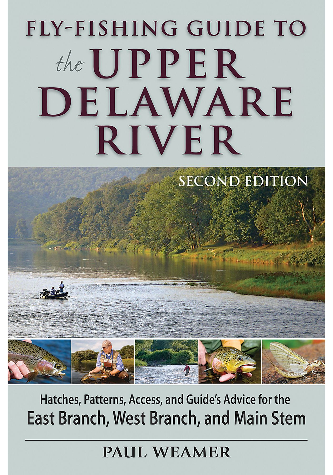 Fly-Fishing Guide to the Upper Delaware River - 2nd Edition