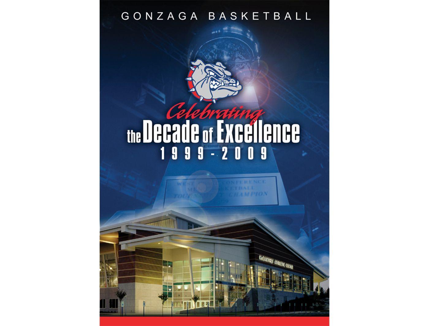 Gonzaga Basketball: Celebrating the Decade of Excellence (1999-2009) DVD