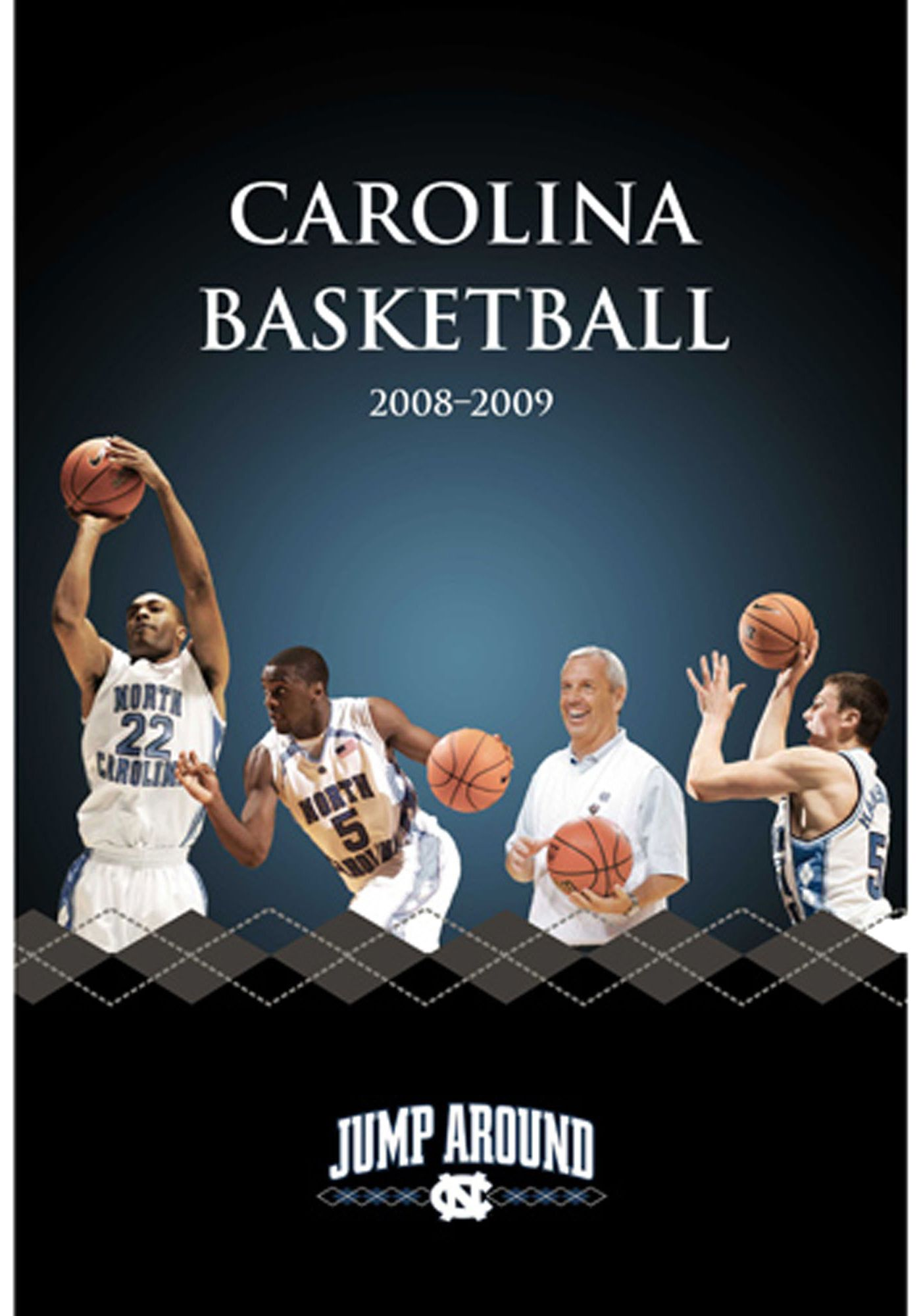 North Carolina Basketball: 2008-2009 Season in Review Highlight DVD