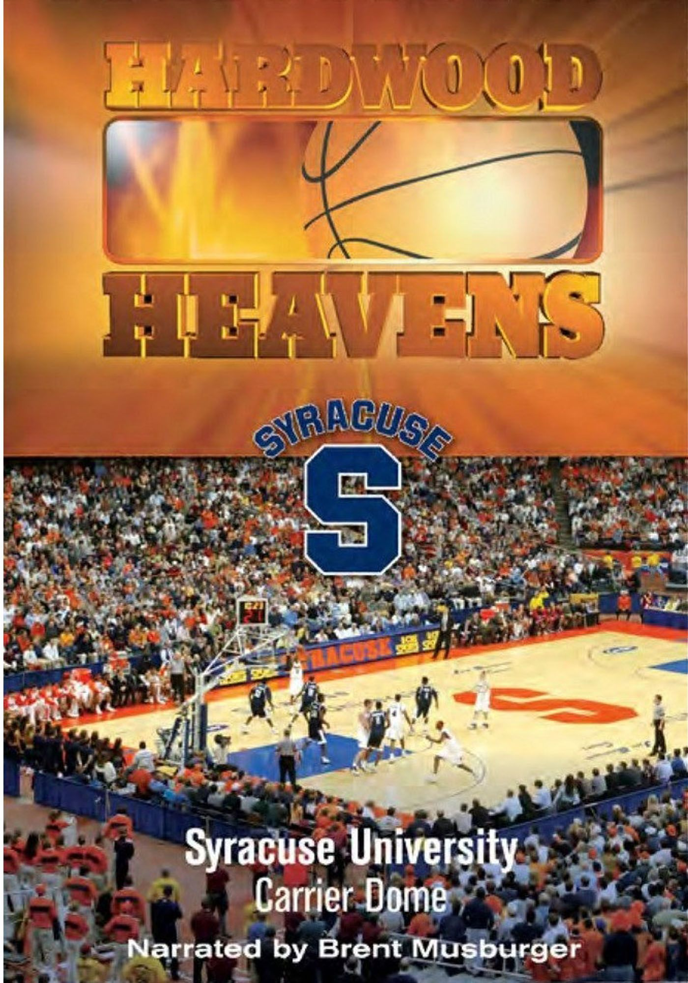 Hardwood Heavens: Syracuse University: Carrier Dome DVD