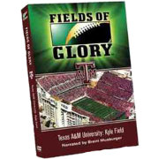 Fields of Glory - Texas A&M DVD