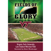 Fields of Glory - Virginia Tech DVD