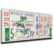 That's My Ticket Baltimore Orioles 1970 World Series Canvas Mega Ticket