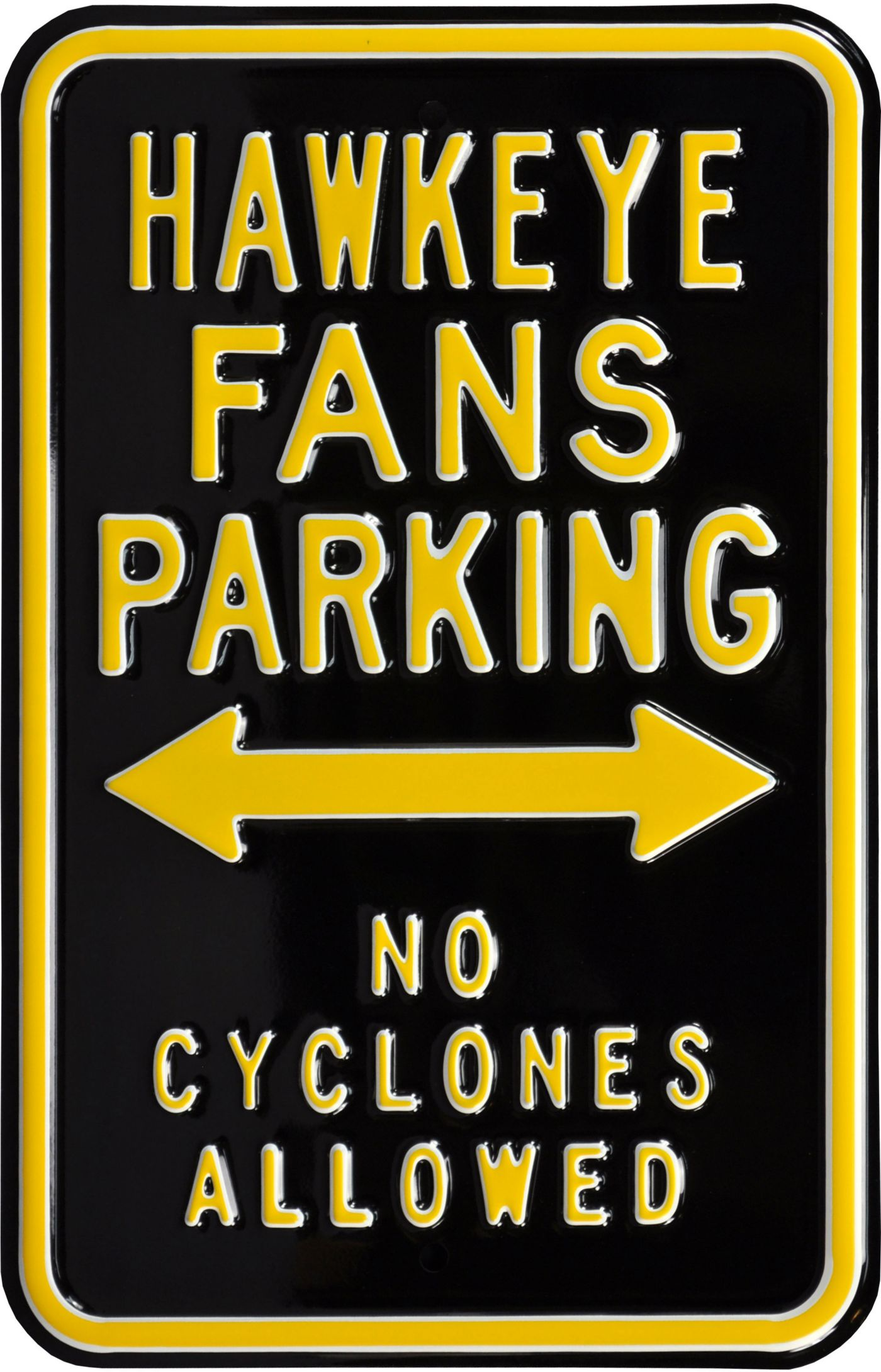 Authentic Street Signs Iowa Hawkeyes No Cyclones Parking Sign