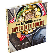 The Lodge Book of Dutch Oven Cooking