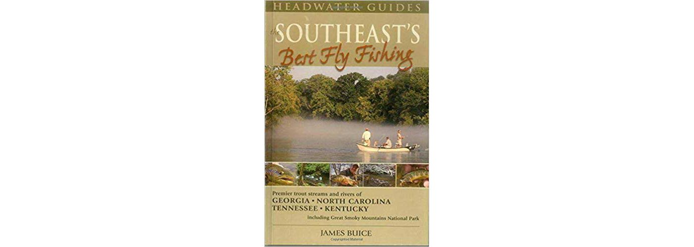 Southeast's Best Fly Fishing Book