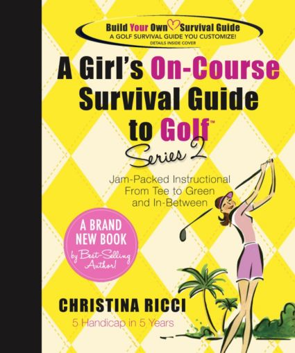 A Girl's On-Course Survival Guide to Golf - Series 2