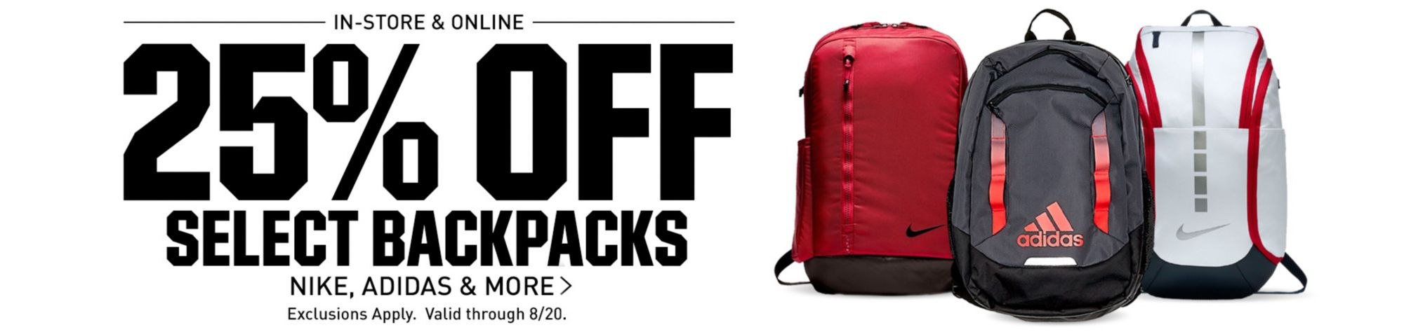 25% Off Select Backpacks - Valid Through 8/20