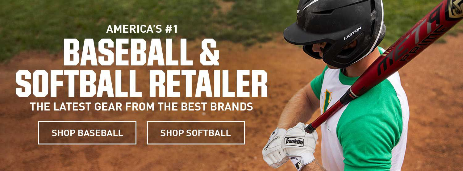 America's #1 Baseball & Softball Retailer - The Latest Gear From The Best Brands