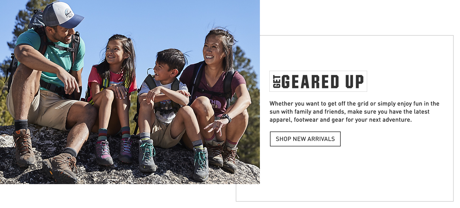 Get Geared Up Shop New Arrivals