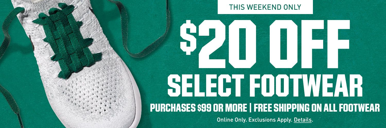 $20 Off Select Footwear - Purchases $99 Or More