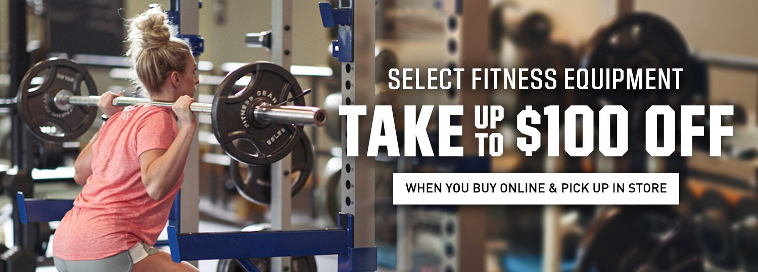 Select Fitness Equipment - Take Up To $100 Off - When You Buy Online & Pick Up In Store