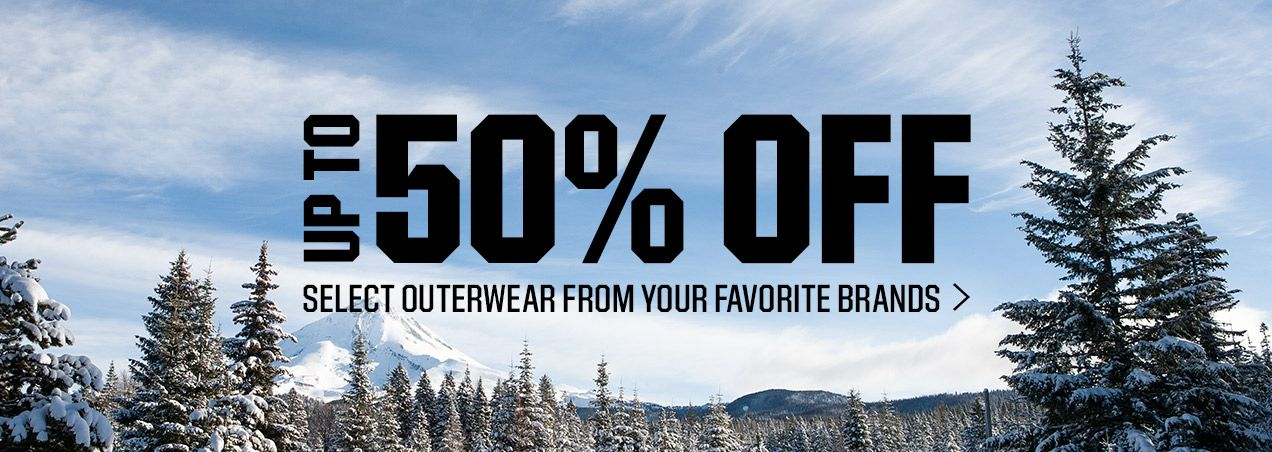 Up To 50% Off - Select Outerwear From Your Favorite Brands