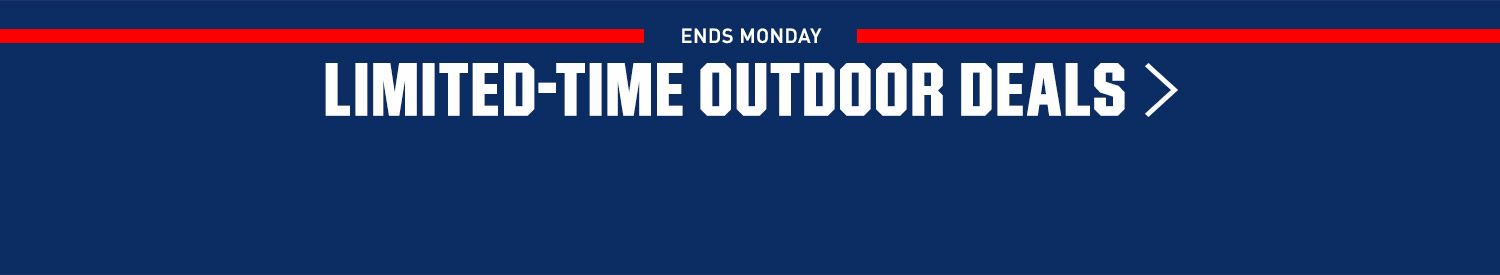 Ends Monday - Limited-Time Outdoor Deals