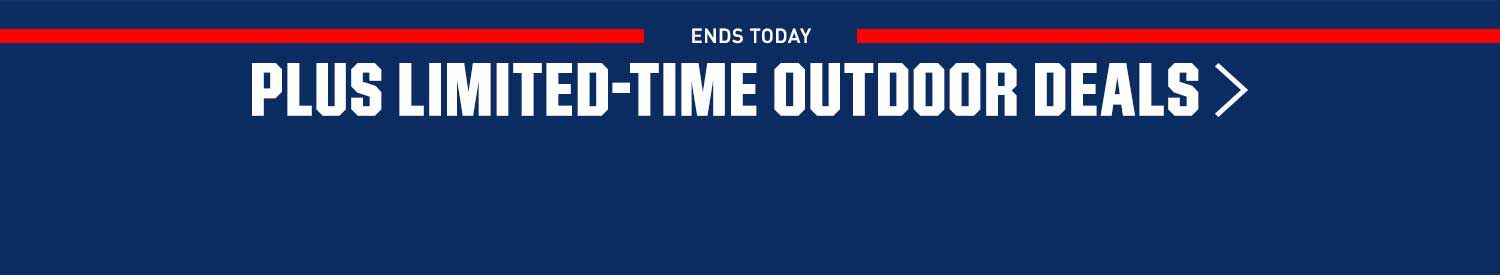 Ends Today- Limited-Time Outdoor Deals