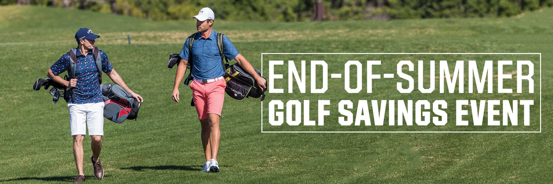 Golf Savings Event - Limited Time Only. In Store & Online.