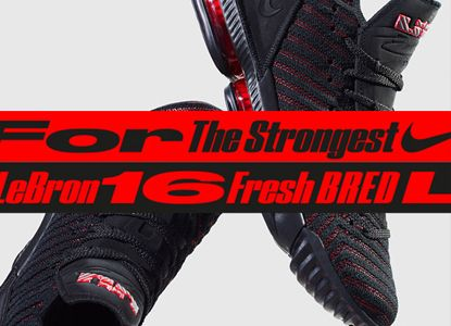 The Wait is Over - Nike LeBron 16 'Fresh Bred'