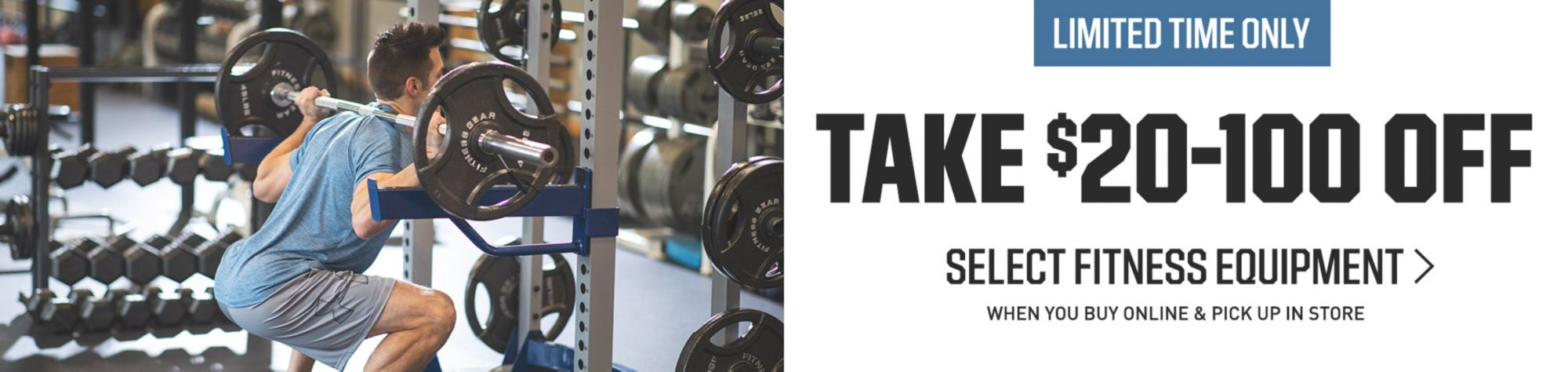 Take $20-100 Off Select Fitness Equipment When You Buy Online Pick Up In Store