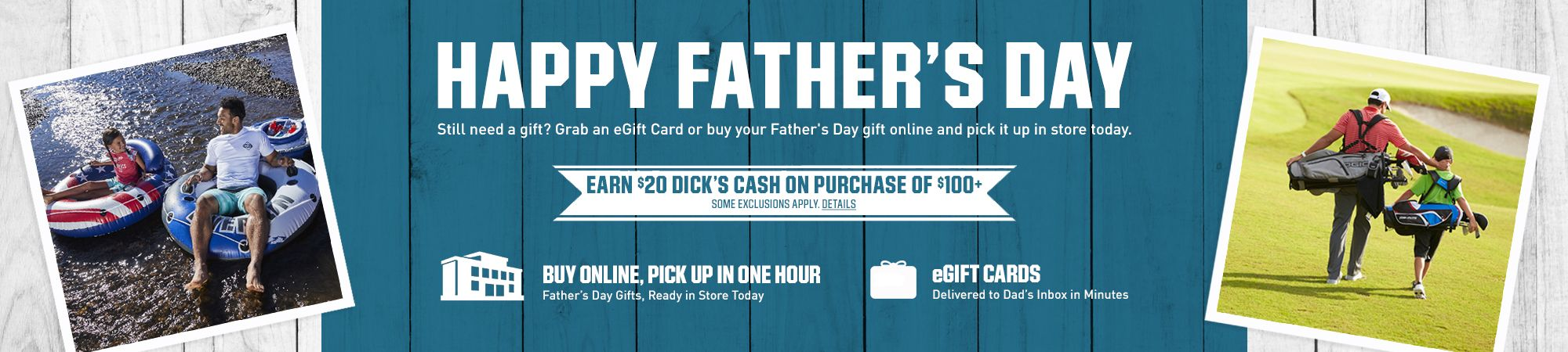 Still need a gift? Grab an eGift Card or buy your Father's Day gift online and pick it up in store today.