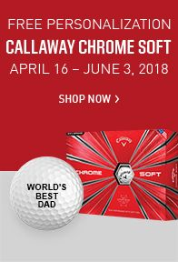 Free Personalization on Callaway Chrome Soft & Chrome Soft X Golf Balls - Shop Now