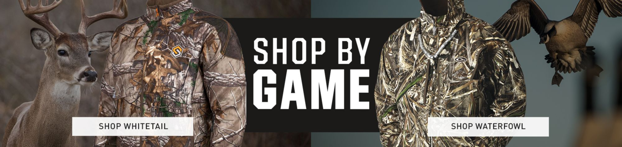 Shop By Game - Whitetail & Waterfowl Apparel