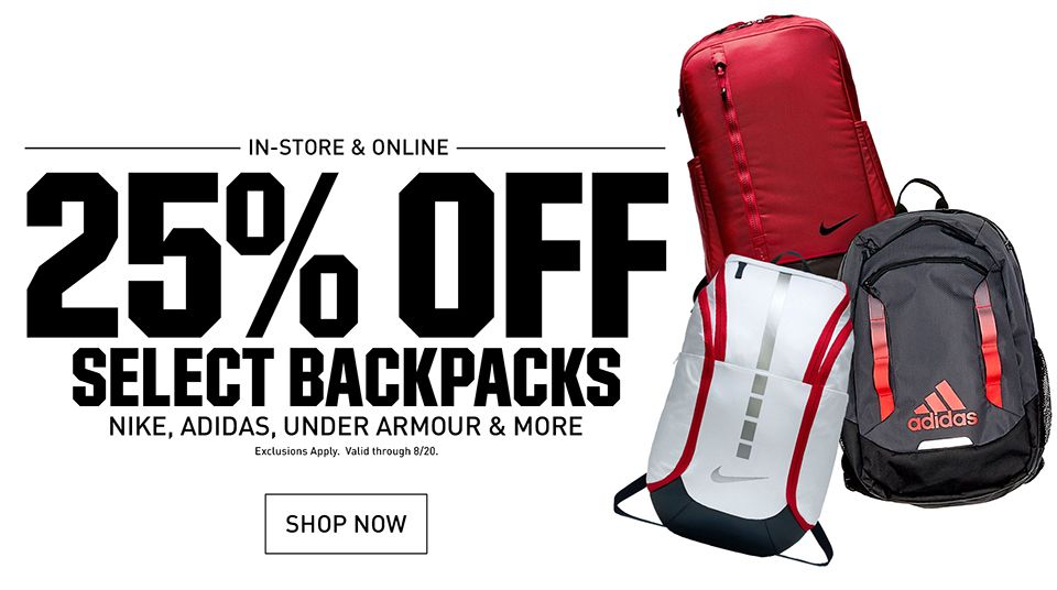 In-store & Online 25% Off Select Backpacks Nike, adidas, Under Armour & More | Exclusions Apply. Valid through 8/20. | Shop Now