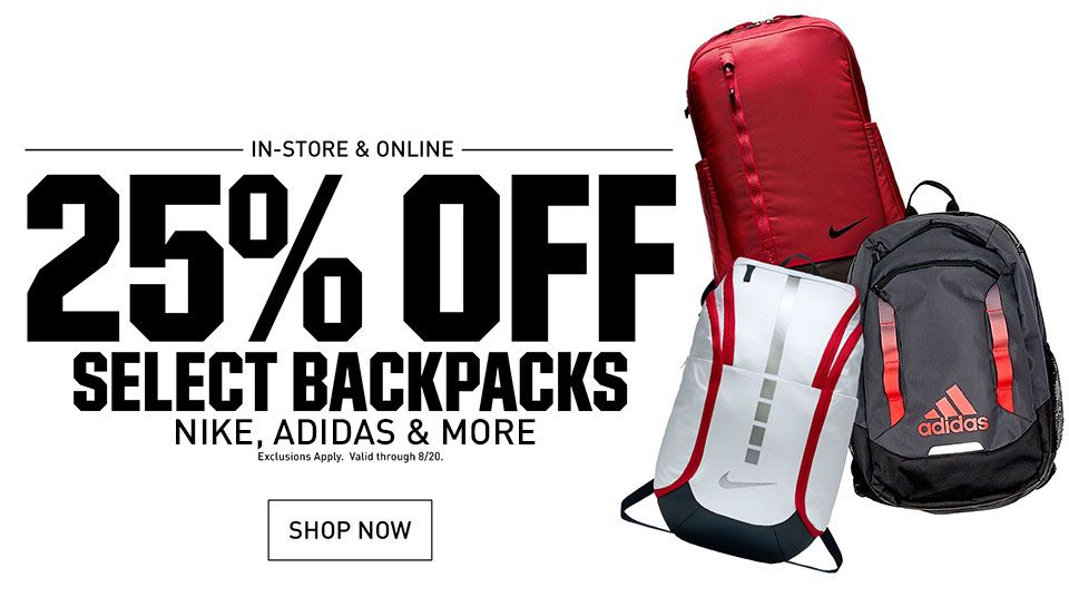 In-store & Online 25% Off Select Backpacks Nike, adidas & More | Exclusions Apply. Valid through 8/20. | Shop Now