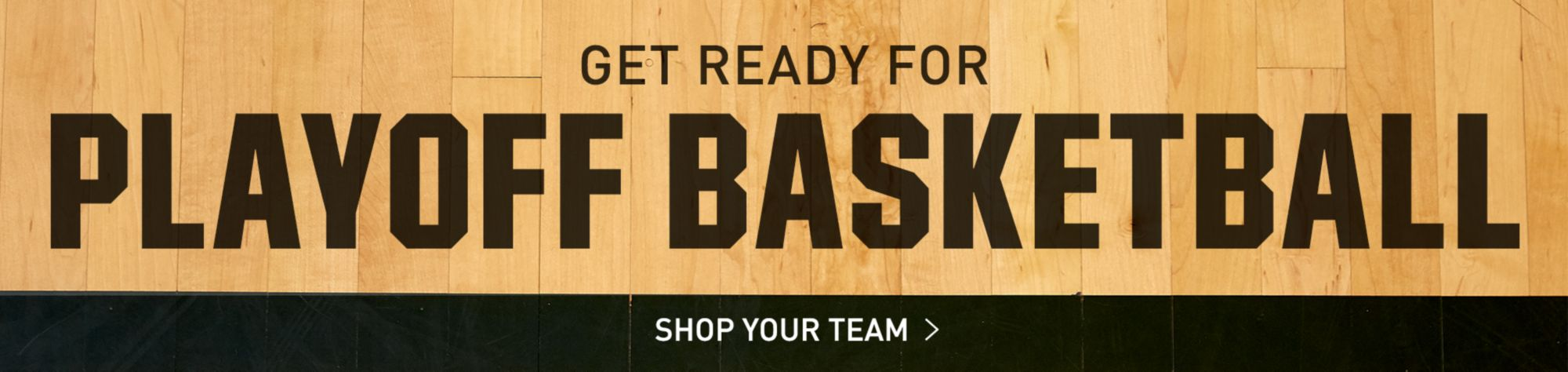 Get Ready For Playoff Basketball - Shop Your Team