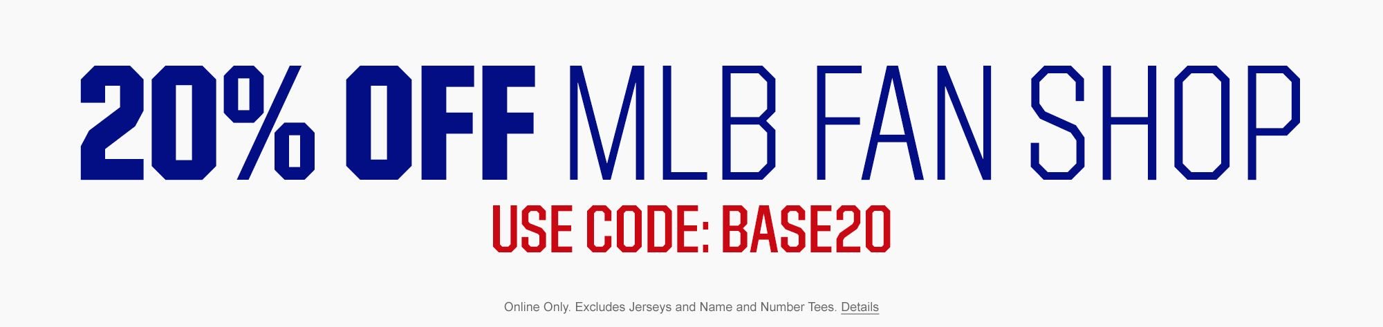 20% Off MLB Fan Shop - Use Code Base20