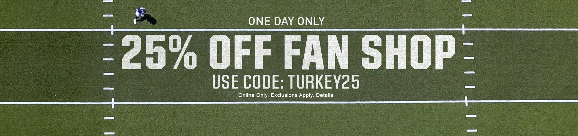 One Day Only 25% Off Fan Shop