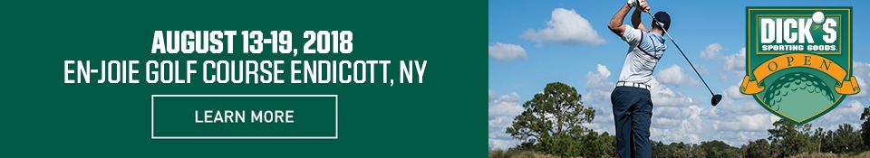 Dick's Sporting Goods Open | August 13-19, 2018 | En-Joie Golf Course | Endicott, NY | Click to Learn More