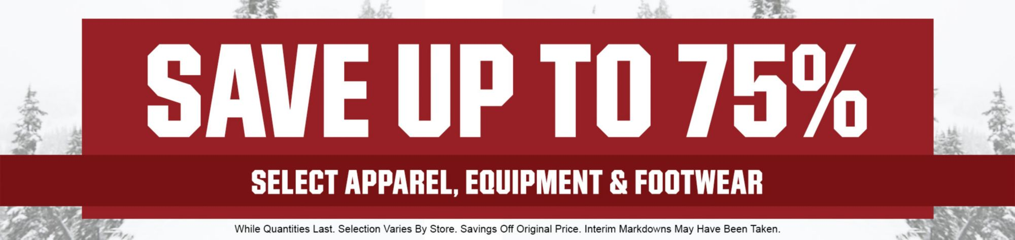 Save Up to 75% - Select Clearance Apparel, Outerwear & Footwear