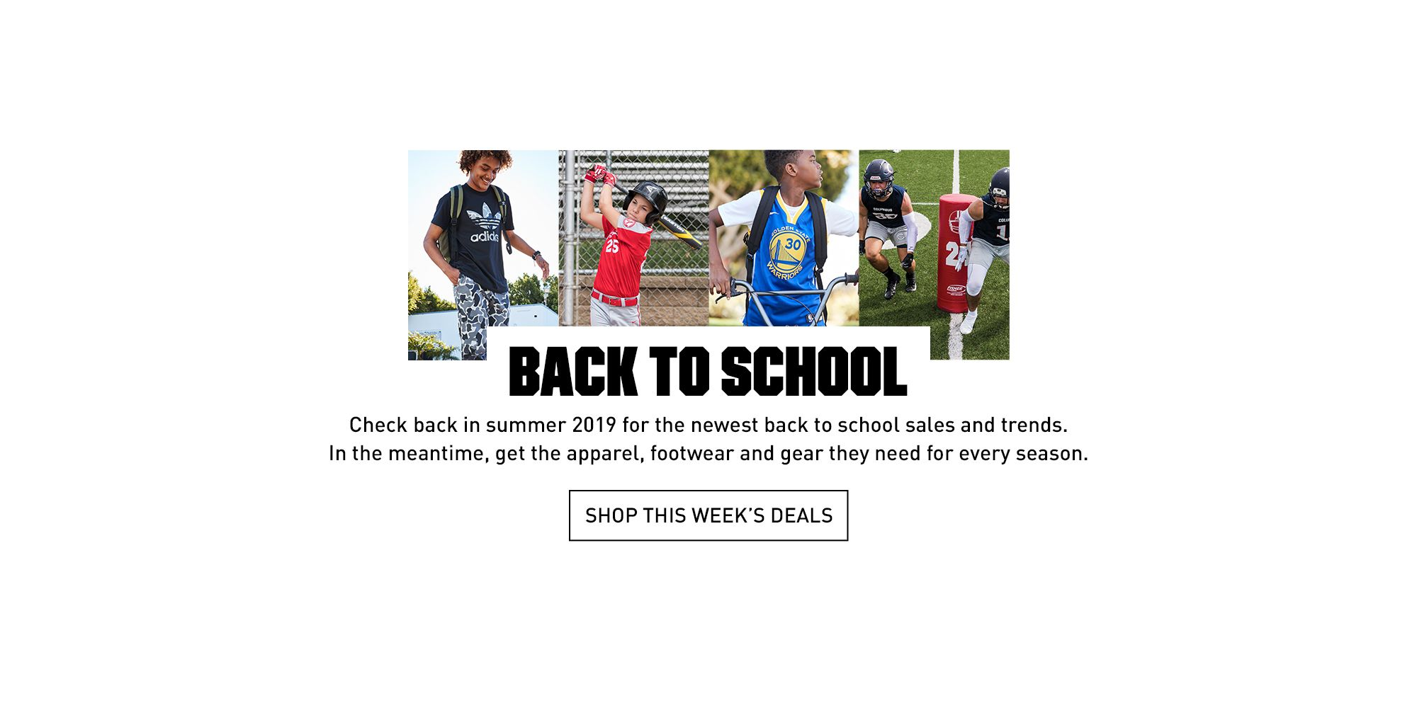 Check Back Next Summer for Our 2019 Back to School Deals