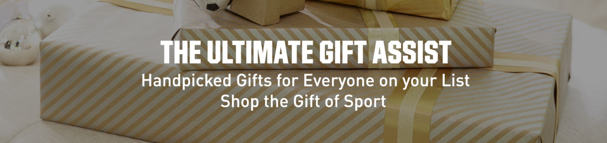 The Ultimate Gift Assist - Shop the Gift of Sport