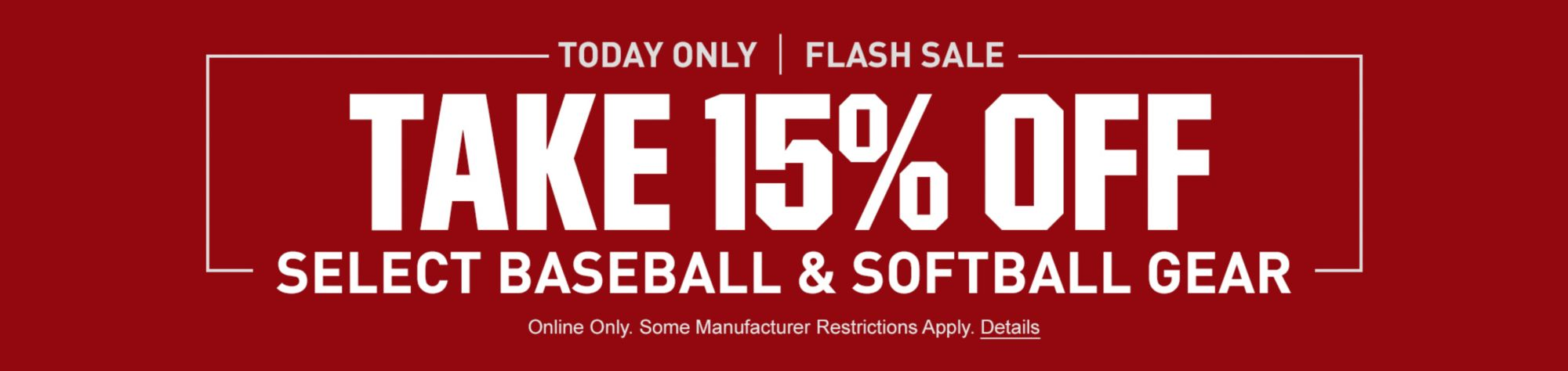 Take 15% Off Select Baseball & Softball Gear - Today Only Flash Sale