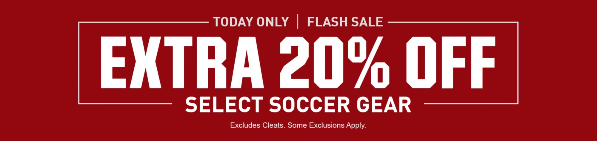 Extra 20% Off Select Soccer Gear - Today Only